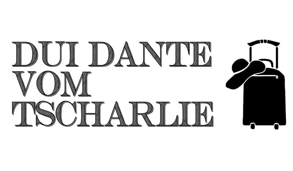 Theaterstück Dui Dante vom Tscharlie im Boulevärle Theater Stuttgart