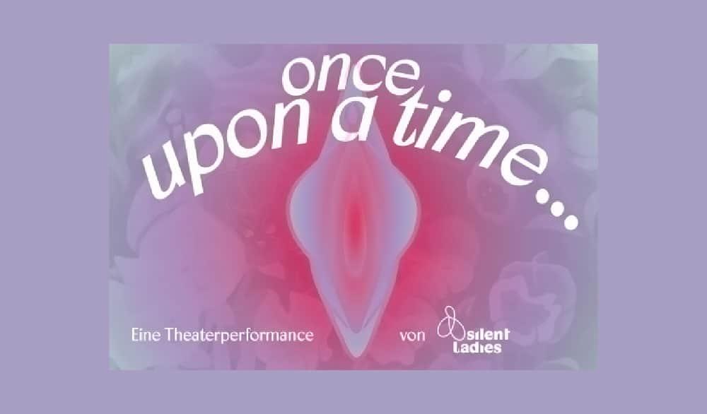 Theaterstück Silent ladies - Once upon a time im Kulturkabinett Theater Stuttgart